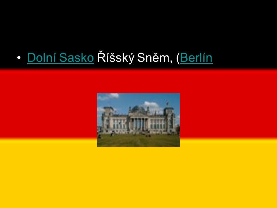 •Dolní Sasko Říšský Sněm, (BerlínDolní SaskoBerlín