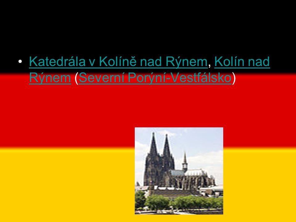 •Katedrála v Kolíně nad Rýnem, Kolín nad Rýnem (Severní Porýní-Vestfálsko)Katedrála v Kolíně nad RýnemKolín nad RýnemSeverní Porýní-Vestfálsko