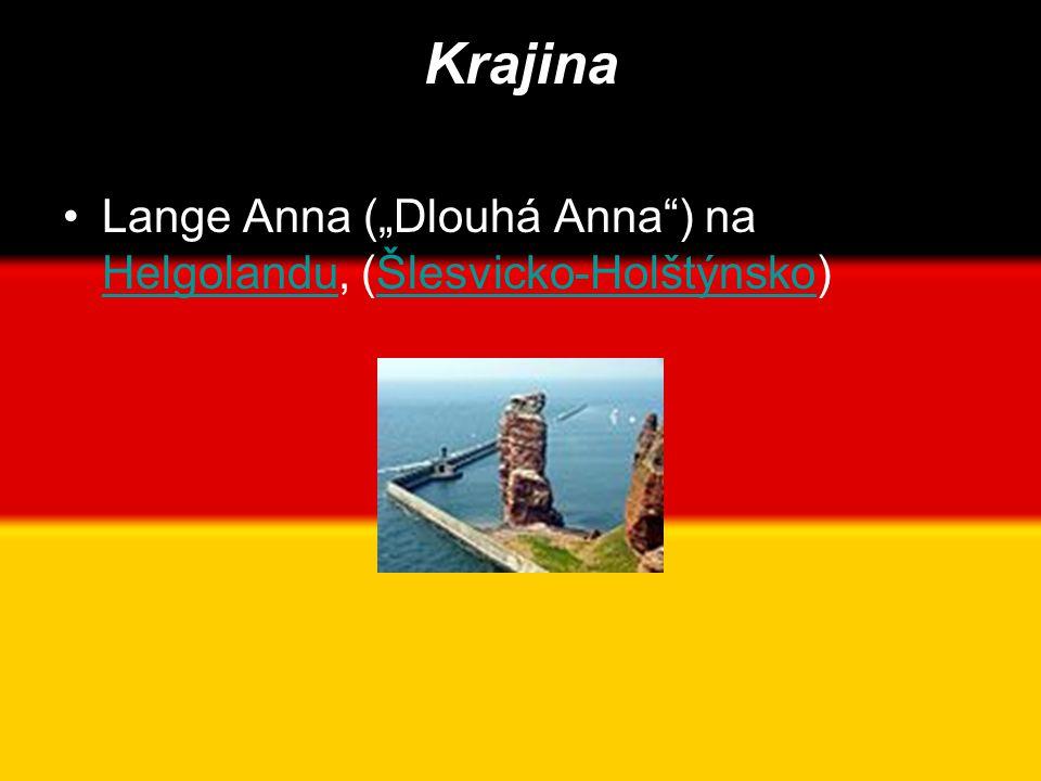 "Krajina •Lange Anna (""Dlouhá Anna ) na Helgolandu, (Šlesvicko-Holštýnsko) HelgolanduŠlesvicko-Holštýnsko"