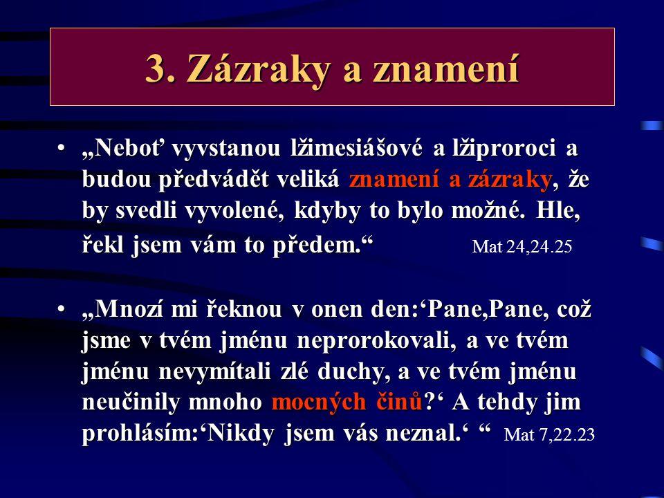 2.Lidské slovo nad Boží slovo Rabín, kněz, farář, kazatel, biskup, papež, atd.