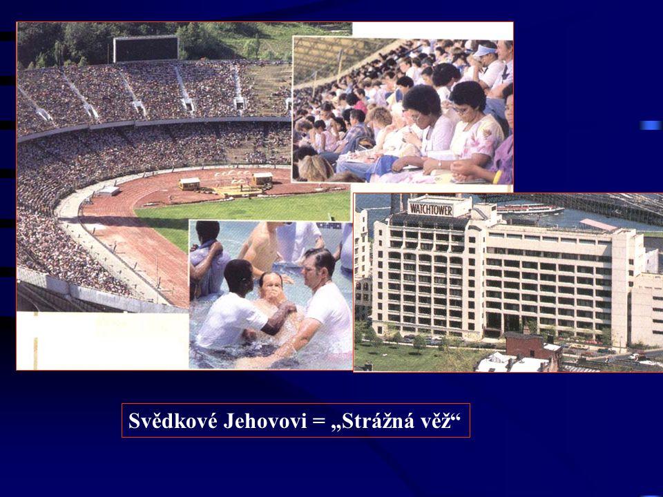 """Svědkové Jehovovi = """"Strážná věž"""