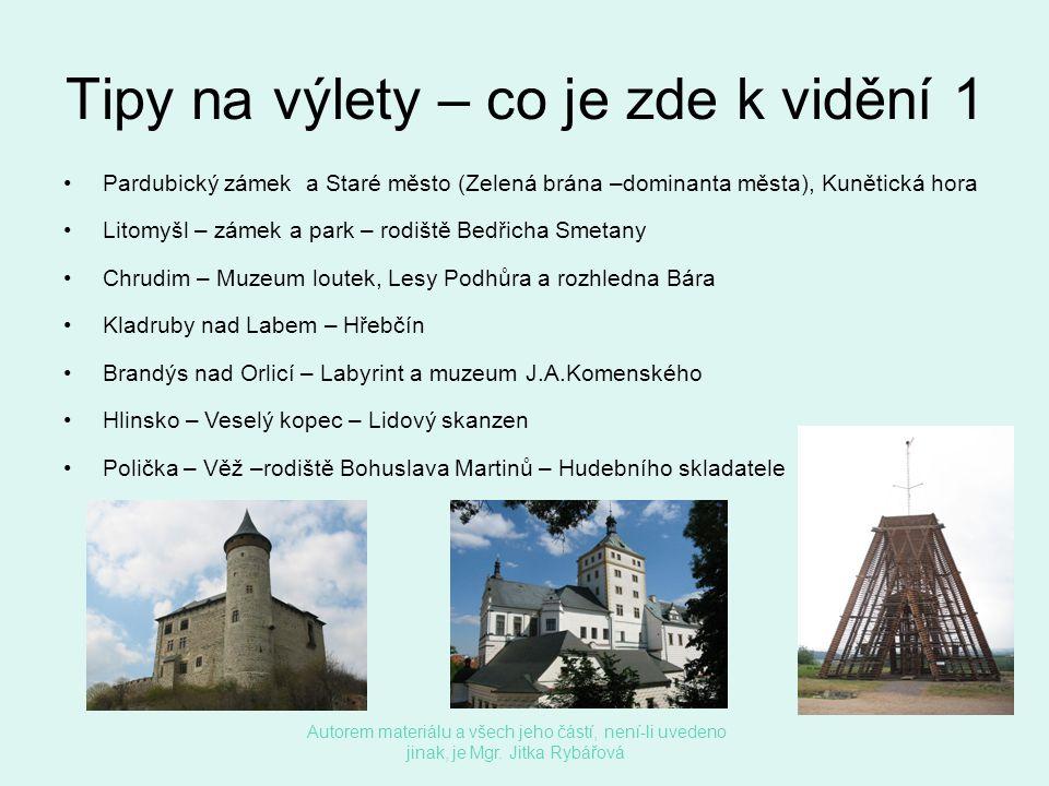 Tipy na výlety – co je zde k vidění 2 •Moravské Třebové – zámek •Králíky – opevnění z roku 1938 •Holice - Památník Dr.