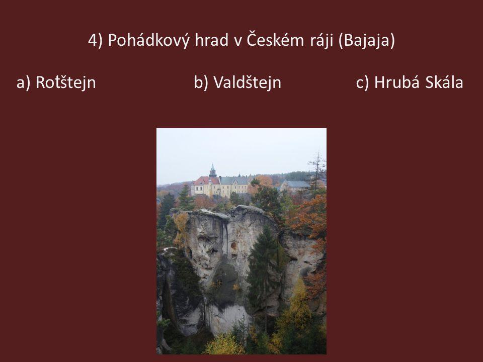 3) Nejvyšší krkonošský vodopád (8 metrů) a) Labskýb) Mumlavskýc) Úpský