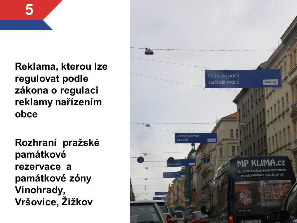 Reklama, kterou lze regulovat podle zákona o regulaci reklamy nařízením obce Rozhraní pražské památkové rezervace a památkové zóny Vinohrady, Vršovice