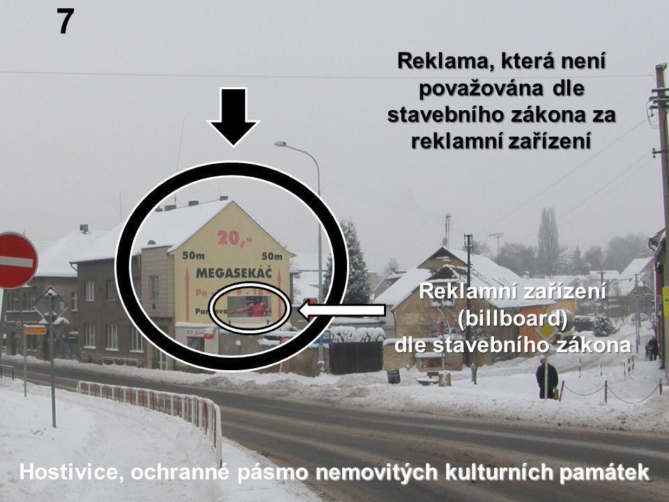 Hostivice, ochranné pásmo nemovitých kulturních památek 7 Reklamní zařízení (billboard) dle stavebního zákona Reklama, která není považována dle stave