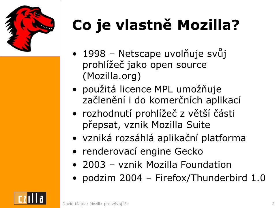 David Majda: Mozilla pro vývojáře3 Co je vlastně Mozilla.