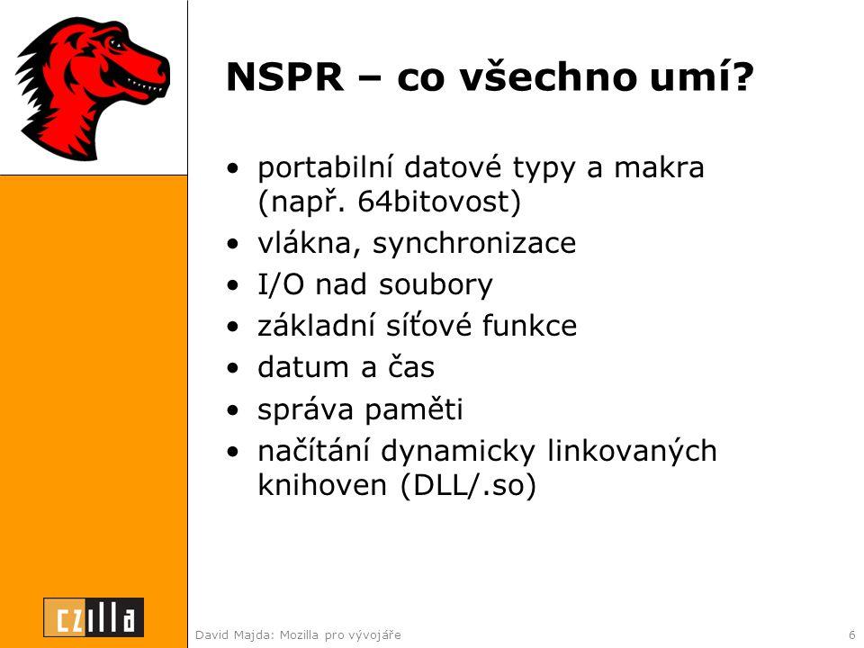 David Majda: Mozilla pro vývojáře6 NSPR – co všechno umí.