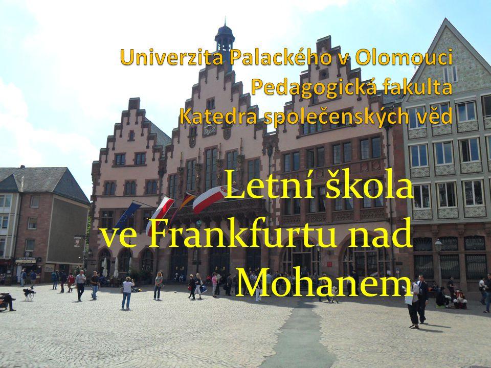 Letní škola ve Frankfurtu nad Mohanem