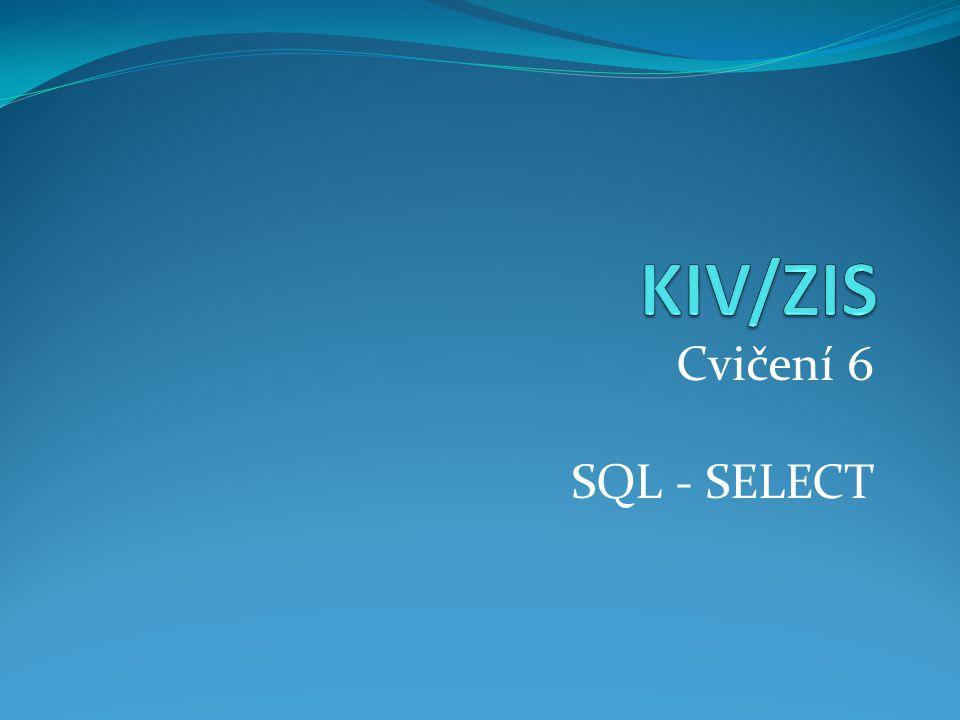 Cvičení 6 SQL - SELECT