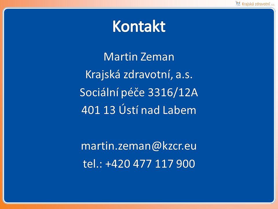 Martin Zeman Krajská zdravotní, a.s. Sociální péče 3316/12A 401 13 Ústí nad Labem martin.zeman@kzcr.eu tel.: +420 477 117 900