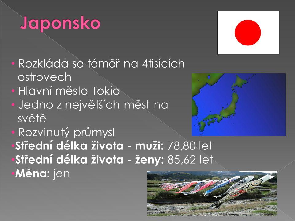 • Rozkládá se téměř na 4tisících ostrovech • Hlavní město Tokio • Jedno z největších měst na světě • Rozvinutý průmysl • Střední délka života - muži: