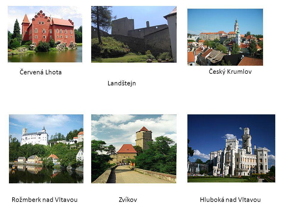 Červená Lhota Hluboká nad Vltavou Český Krumlov ZvíkovRožmberk nad Vltavou Landštejn