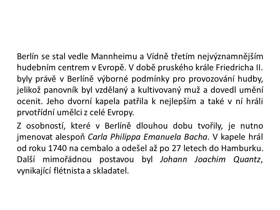 Je známo, že čeští hudebníci měli v době klasicismu v Evropě velmi dobré jméno.