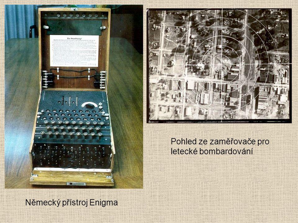 Německý přístroj Enigma Pohled ze zaměřovače pro letecké bombardování