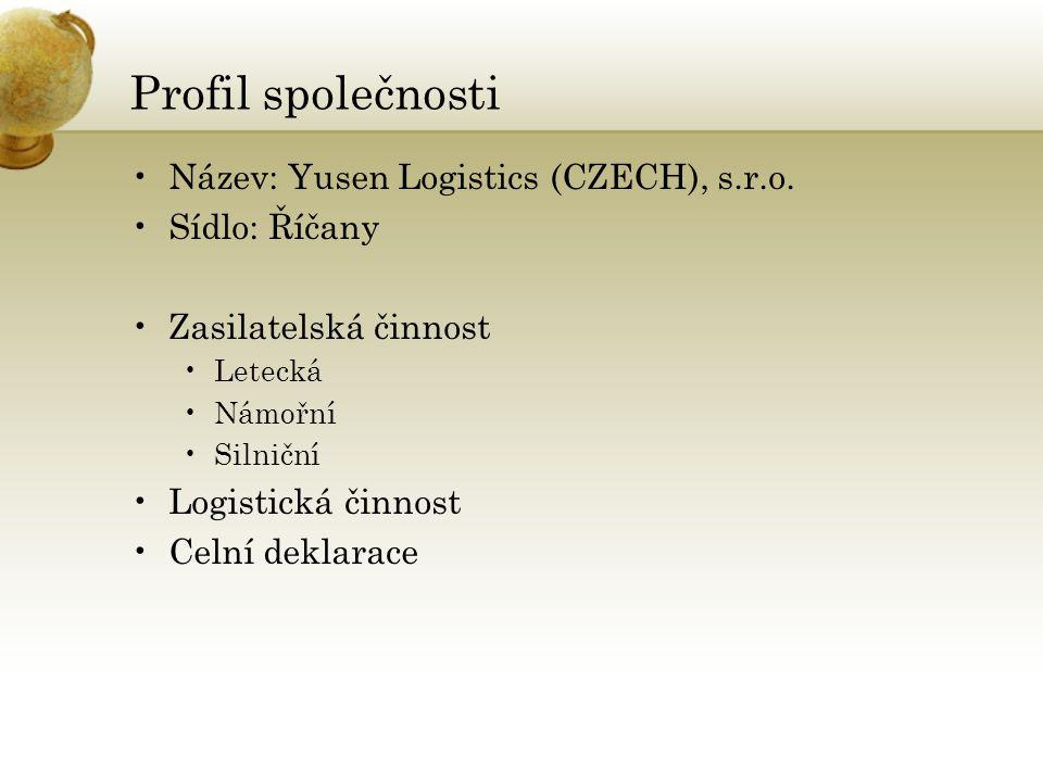 Profil společnosti •Název: Yusen Logistics (CZECH), s.r.o.