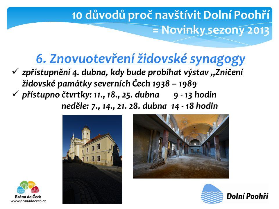 6.Znovuotevření židovské synagogy  zpřístupnění 4.