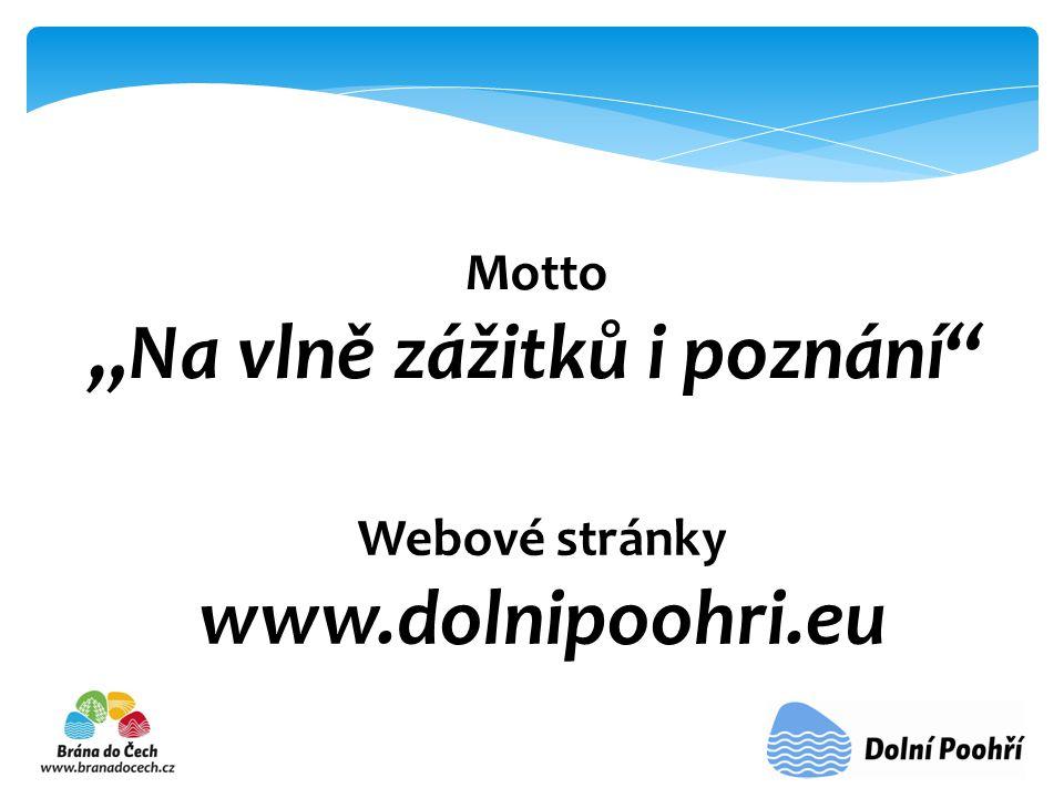 """Motto """"Na vlně zážitků i poznání Webové stránky www.dolnipoohri.eu"""