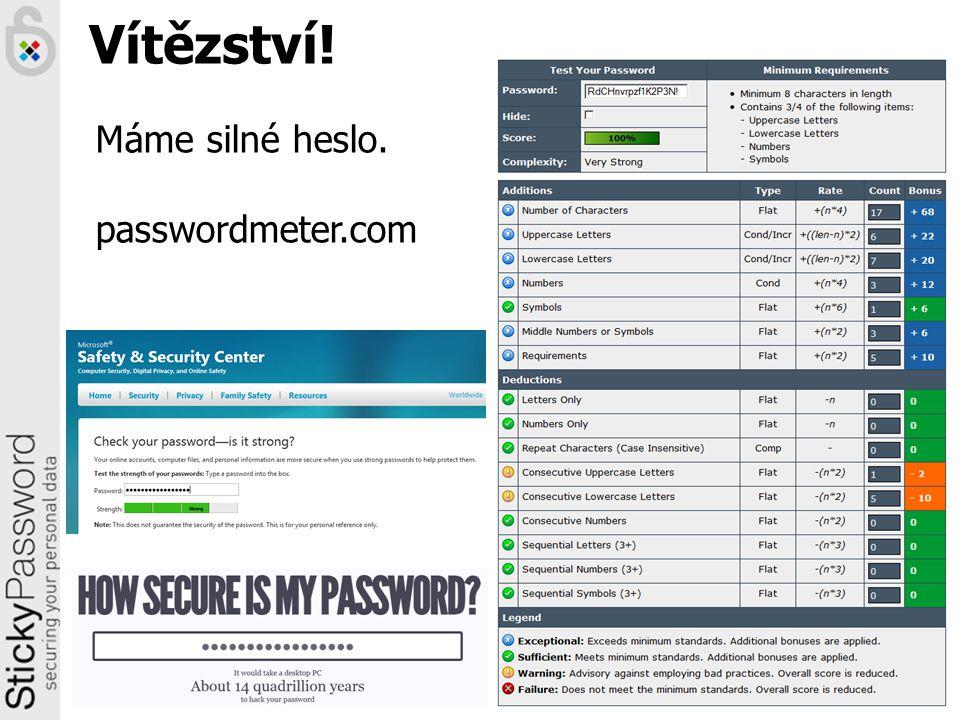 Vítězství! Máme silné heslo. passwordmeter.com