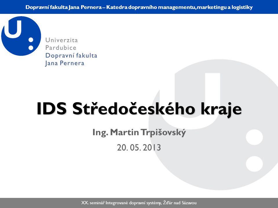 Katedra dopravního managementu, marketingu a logistiky KDMML/PLMGP Logistický management Dopravní fakulta Jana Pernera – Katedra dopravního management
