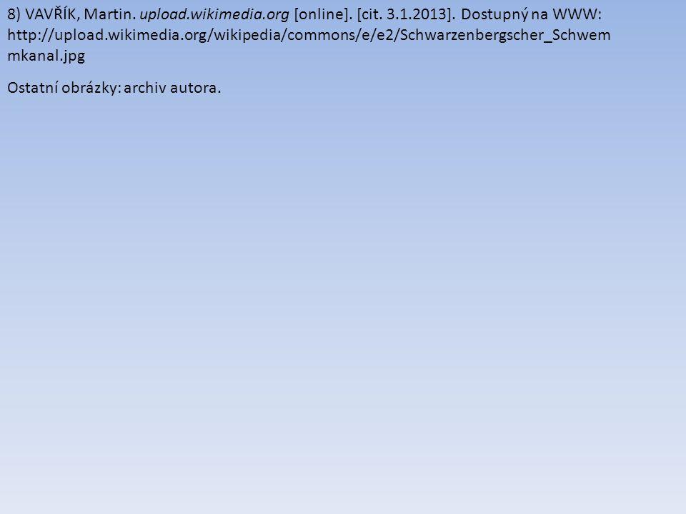 8) VAVŘÍK, Martin. upload.wikimedia.org [online]. [cit. 3.1.2013]. Dostupný na WWW: http://upload.wikimedia.org/wikipedia/commons/e/e2/Schwarzenbergsc