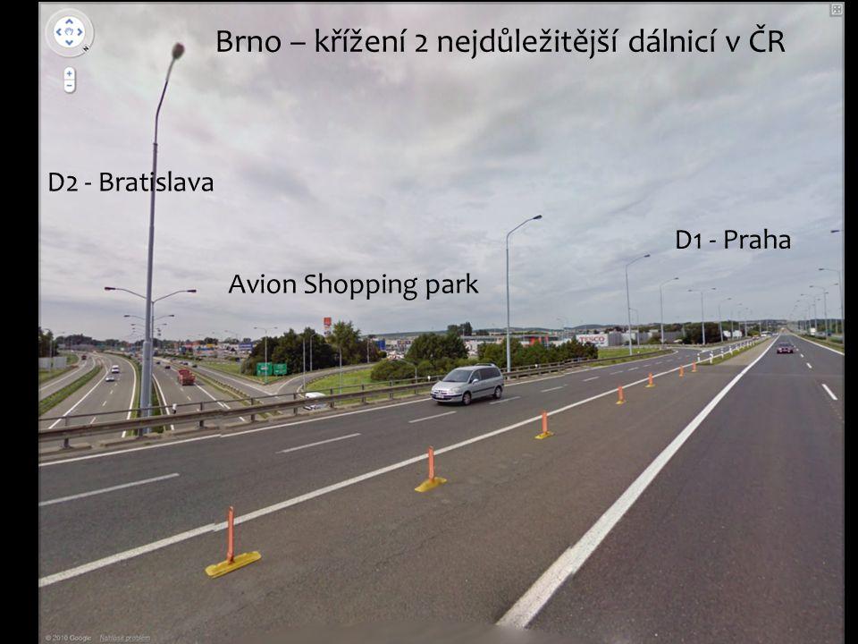 D2 - Bratislava Avion Shopping park D1 - Praha Brno – křížení 2 nejdůležitější dálnicí v ČR