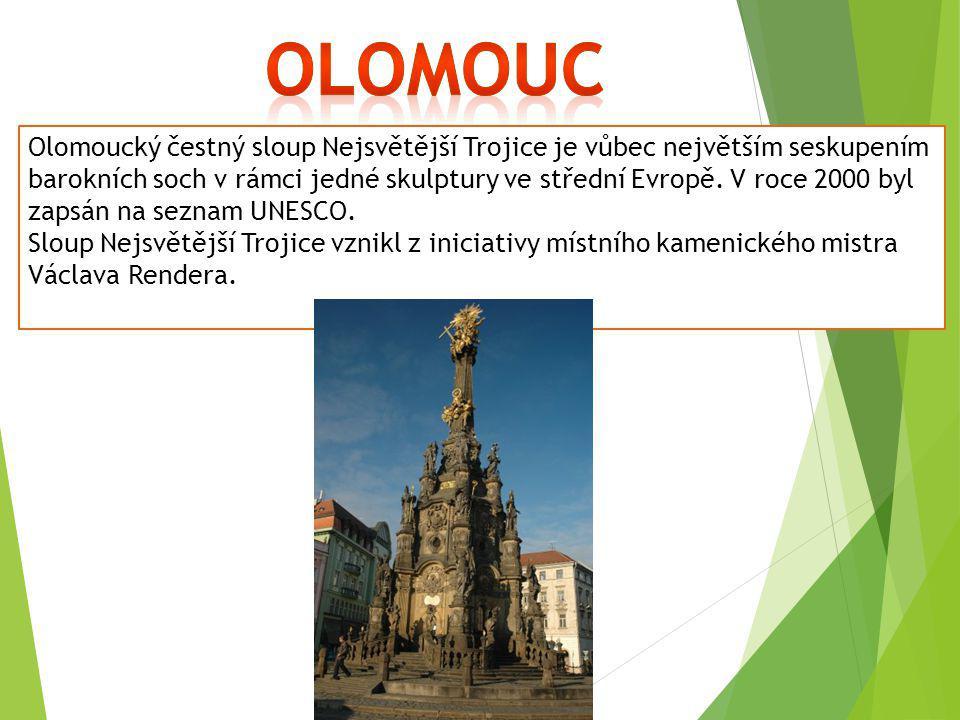 Olomoucký čestný sloup Nejsvětější Trojice je vůbec největším seskupením barokních soch v rámci jedné skulptury ve střední Evropě. V roce 2000 byl zap