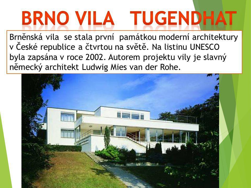 Brněnská vila se stala první památkou moderní architektury v České republice a čtvrtou na světě. Na listinu UNESCO byla zapsána v roce 2002. Autorem p