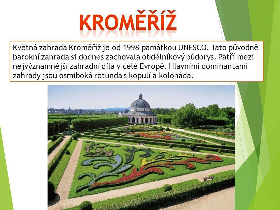Květná zahrada Kroměříž je od 1998 památkou UNESCO. Tato původně barokní zahrada si dodnes zachovala obdélníkový půdorys. Patří mezi nejvýznamnější za