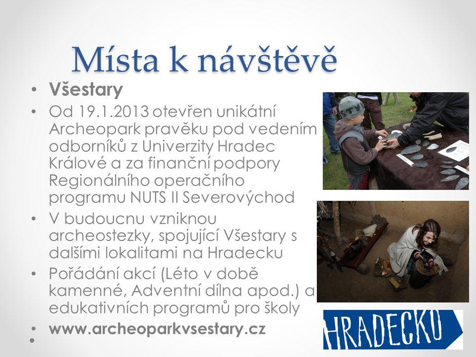 Místa k návštěvě • Všestary • Od 19.1.2013 otevřen unikátní Archeopark pravěku pod vedením odborníků z Univerzity Hradec Králové a za finanční podpory