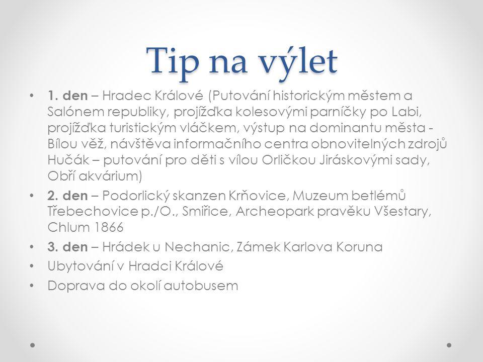 Tip na výlet • 1.
