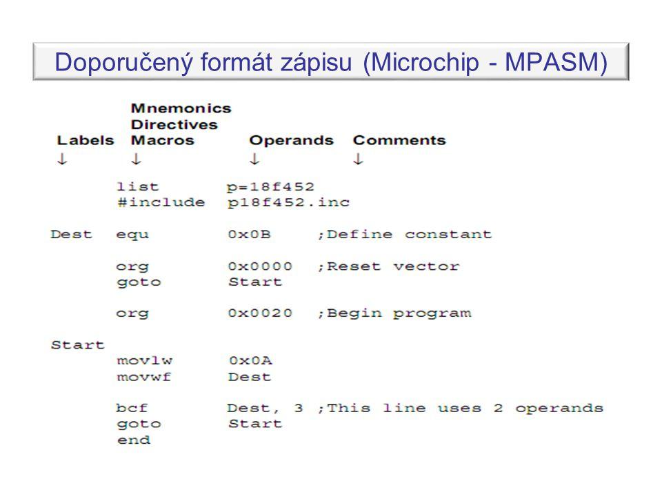 Doporučený formát zápisu (Microchip - MPASM)
