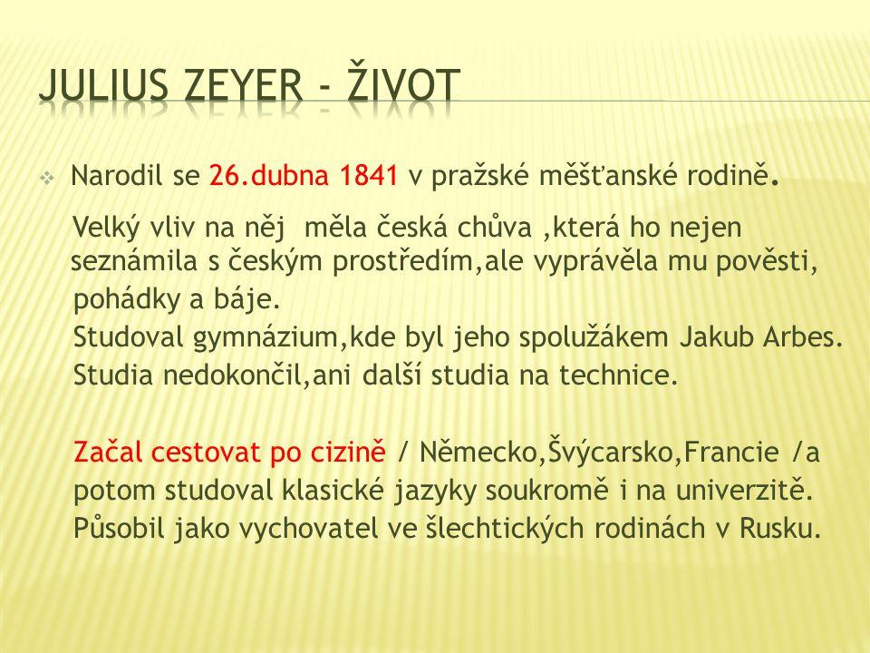  Narodil se 26.dubna 1841 v pražské měšťanské rodině. Velký vliv na něj měla česká chůva,která ho nejen seznámila s českým prostředím,ale vyprávěla m
