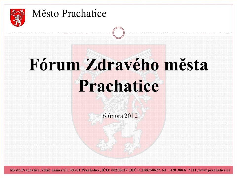 Fórum Zdravého města Prachatice 16.února 2012