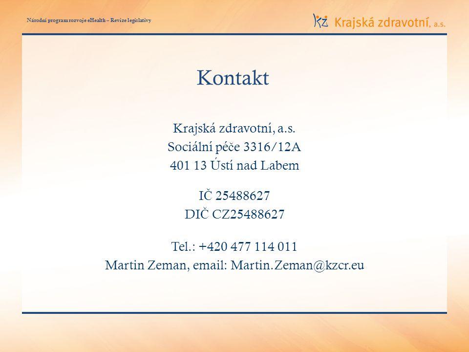 Národní program rozvoje eHealth – Revize legislativy Kontakt Krajská zdravotní, a.s.