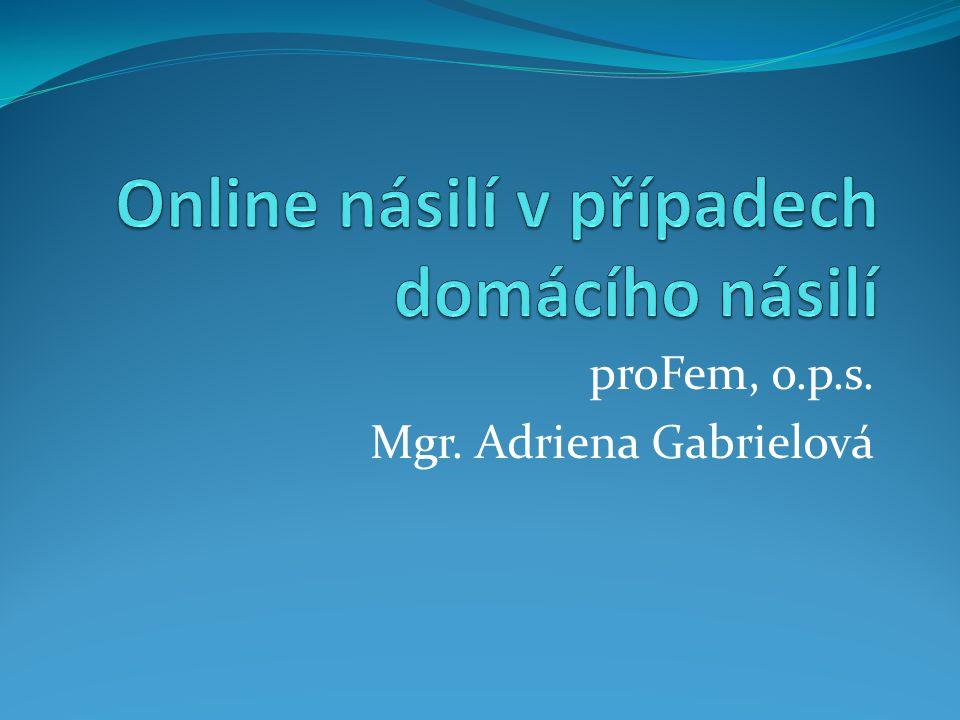proFem, o.p.s. Mgr. Adriena Gabrielová