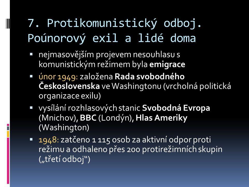 7.Protikomunistický odboj.