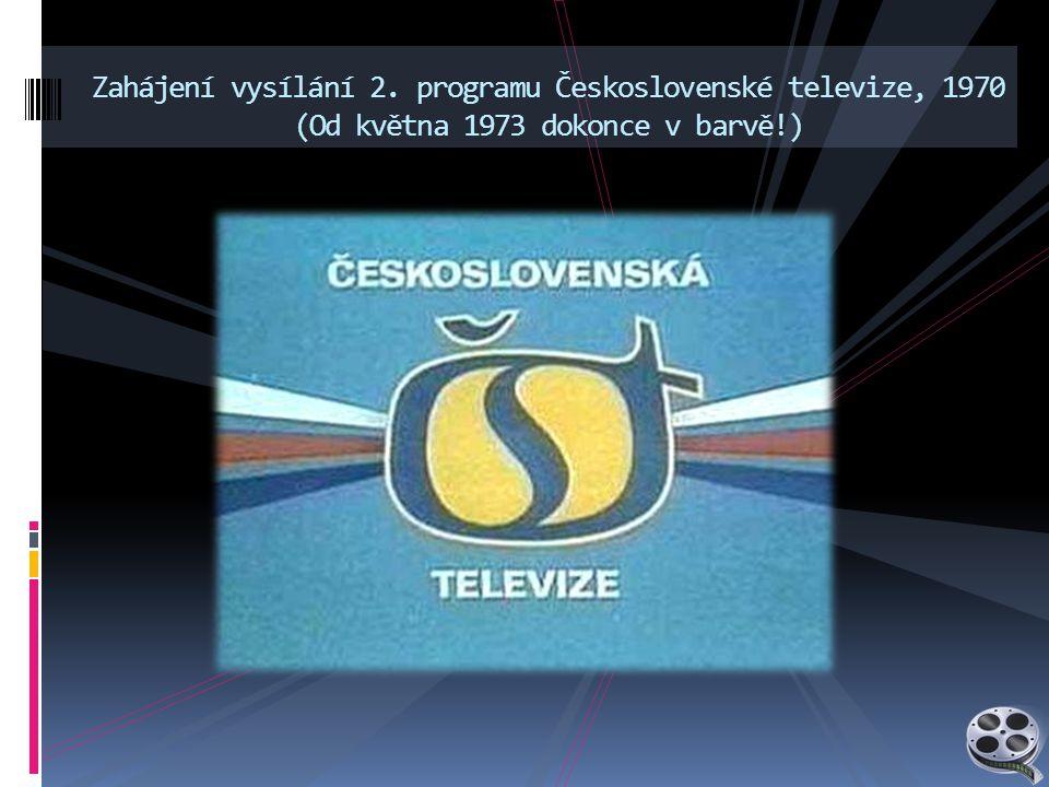 Zahájení vysílání 2. programu Československé televize, 1970 (Od května 1973 dokonce v barvě!)