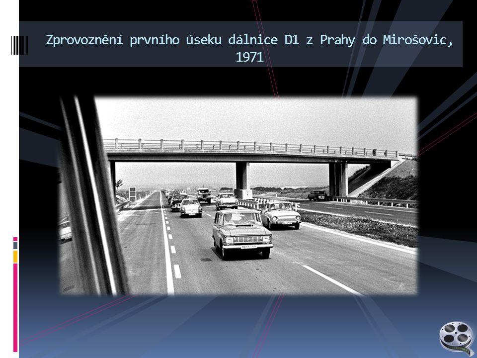 Zprovoznění prvního úseku dálnice D1 z Prahy do Mirošovic, 1971