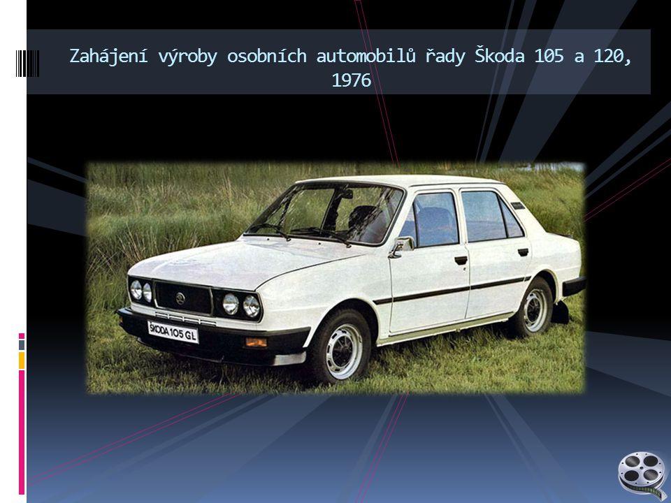 Zahájení výroby osobních automobilů řady Škoda 105 a 120, 1976