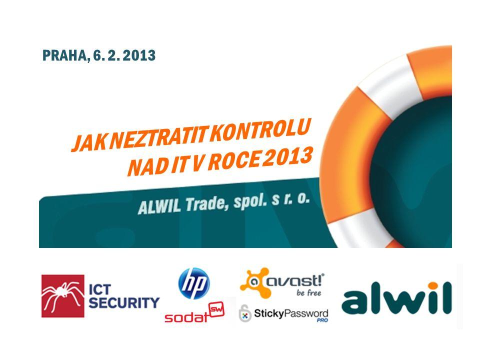 JAK NEZTRATIT KONTROLU NAD IT V ROCE 2013 PRAHA, 6. 2. 2013
