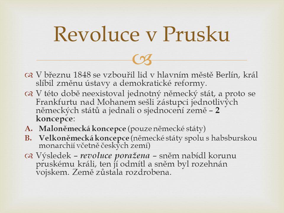   V březnu 1848 se vzbouřil lid v hlavním městě Berlín, král slíbil změnu ústavy a demokratické reformy.  V této době neexistoval jednotný německý