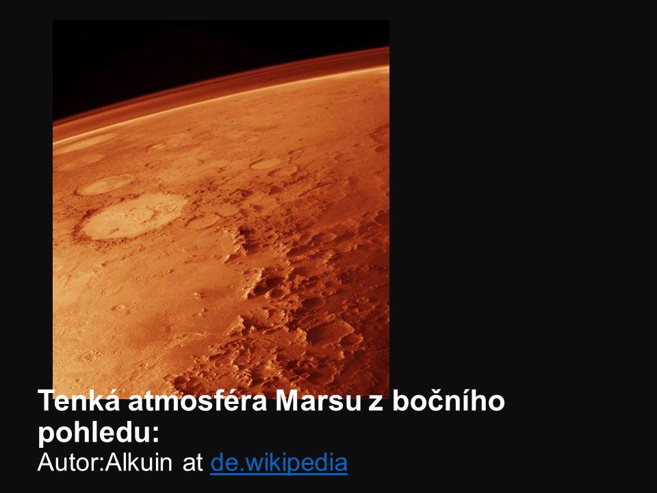 Tenká atmosféra Marsu z bočního pohledu: Autor:Alkuin at de.wikipediade.wikipedia