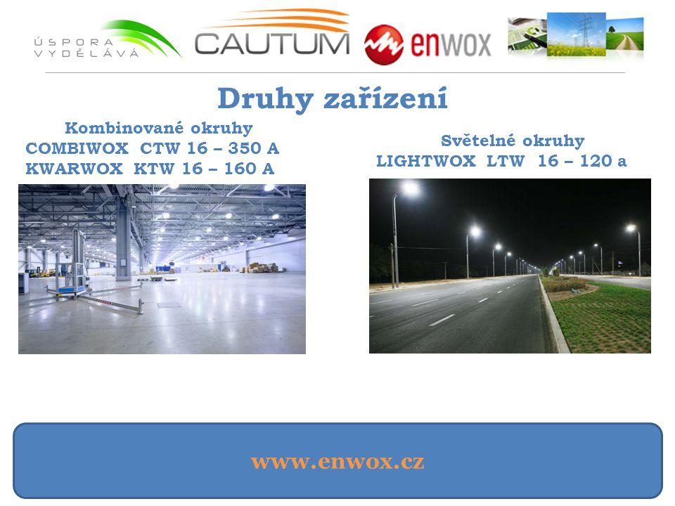 www.enwox.cz Druhy zařízení Kombinované okruhy COMBIWOX CTW 16 – 350 A KWARWOX KTW 16 – 160 A Světelné okruhy LIGHTWOX LTW 16 – 120 a