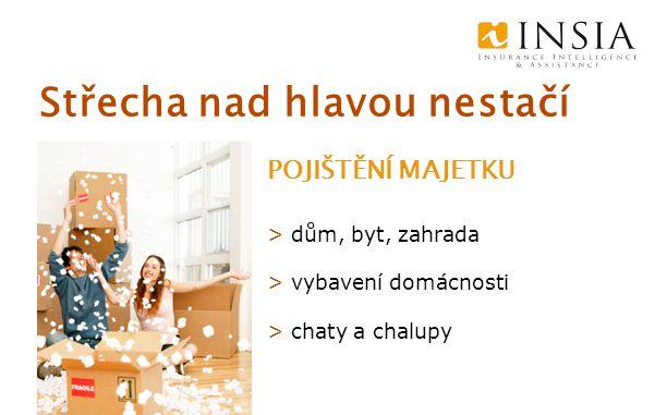 Střecha nad hlavou nestačí POJIŠTĚNÍ MAJETKU > dům, byt, zahrada > vybavení domácnosti > chaty a chalupy