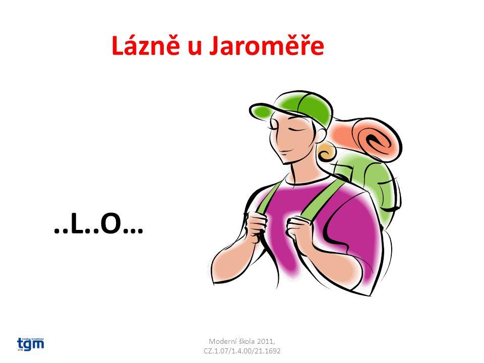 Moderní škola 2011, CZ.1.07/1.4.00/21.1692 Lázně u Jaroměře..L..O…Velichovky
