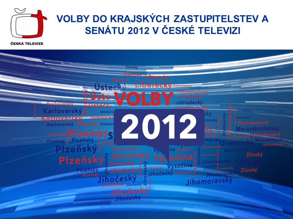 VOLBY DO KRAJSKÝCH ZASTUPITELSTEV A SENÁTU 2012 V ČESKÉ TELEVIZI