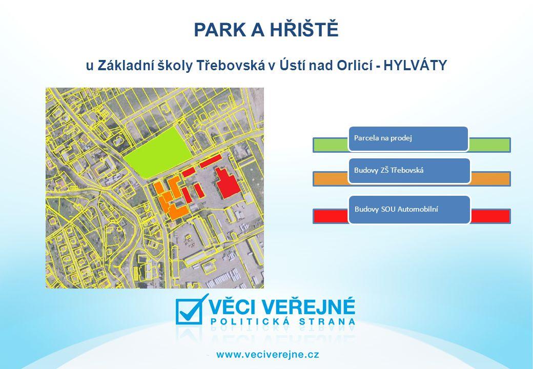 PARK A HŘIŠTĚ u Základní školy Třebovská v Ústí nad Orlicí - HYLVÁTY Parcelní číslo: