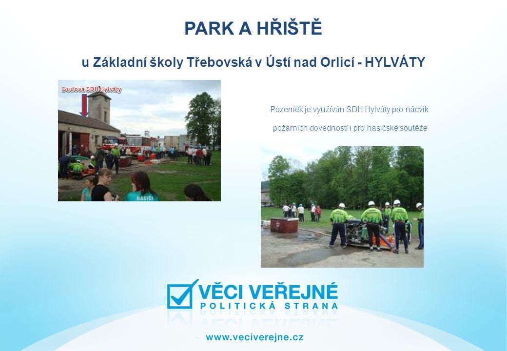 PARK A HŘIŠTĚ u Základní školy Třebovská v Ústí nad Orlicí - HYLVÁTY část pozemku pro navrhované víceúčelové sportoviště