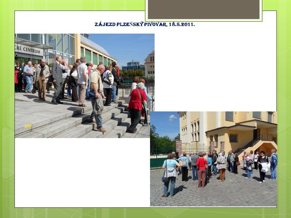 Zájezd Plze Ň ský pivovar, 18.5.2011.