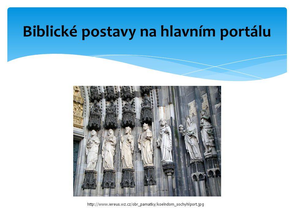 Biblické postavy na hlavním portálu http://www.iereus.wz.cz/obr_pamatky/koelndom_sochyhlport.jpg